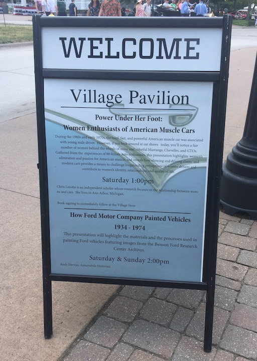 Signage at Greenfield Village to promote my presentation on women and muscle cars.